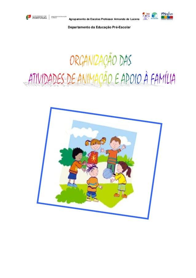 Agrupamento de Escolas Professor Armando de Lucena  Departamento da Educação Pré-Escolar