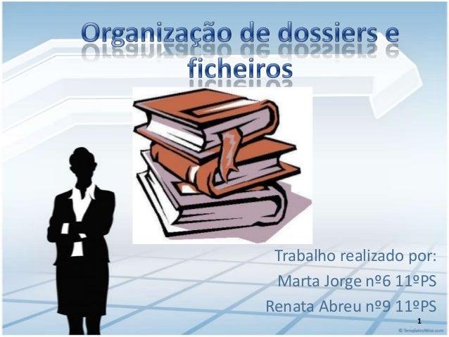Trabalho realizado por: Marta Jorge nº6 11ºPSRenata Abreu nº9 11ºPS                     1