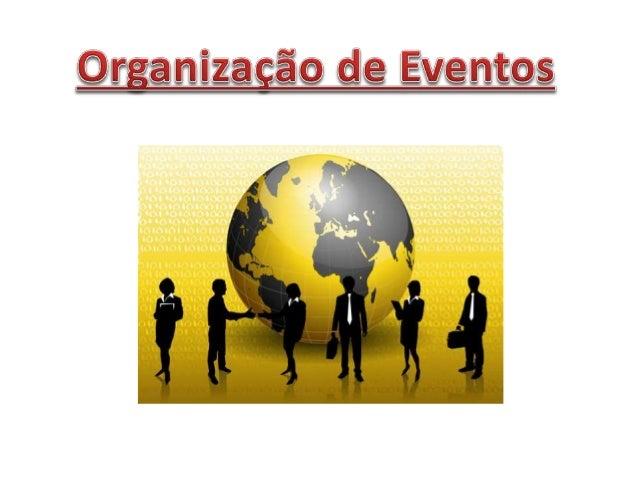 • Segundo o dicionário Aurélio é definido como acontecimento ou sucesso. • Objetivo: propiciar uma ocasião extraordinária ...