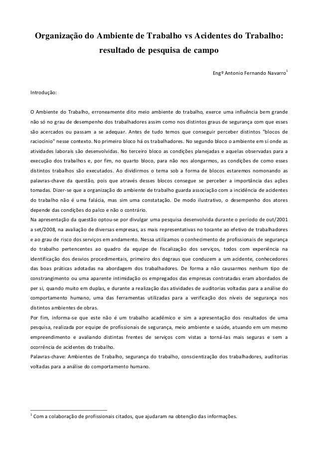 Organização do Ambiente de Trabalho vs Acidentes do Trabalho: resultado de pesquisa de campo Engº Antonio Fernando Navarro...