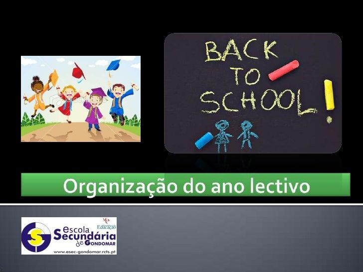 Organização do ano lectivo<br />