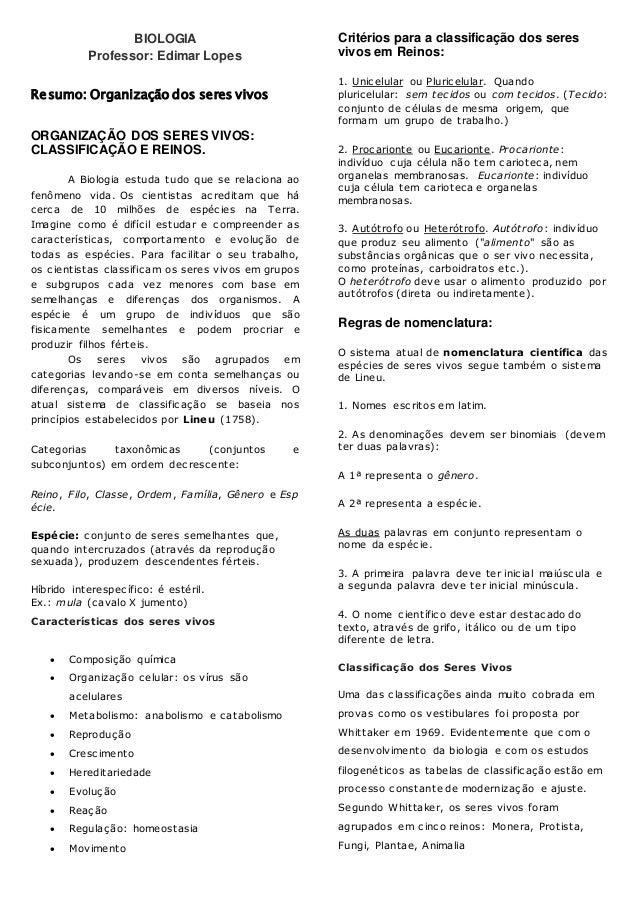 BIOLOGIA Professor: Edimar Lopes Resumo: Organização dos seres vivos ORGANIZAÇÃO DOS SERES VIVOS: CLASSIFICAÇÃO E REINOS. ...