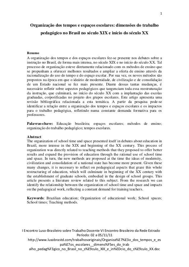 1     Organização dos tempos e espaços escolares: dimensões do trabalho            pedagógico no Brasil no século XIX e in...