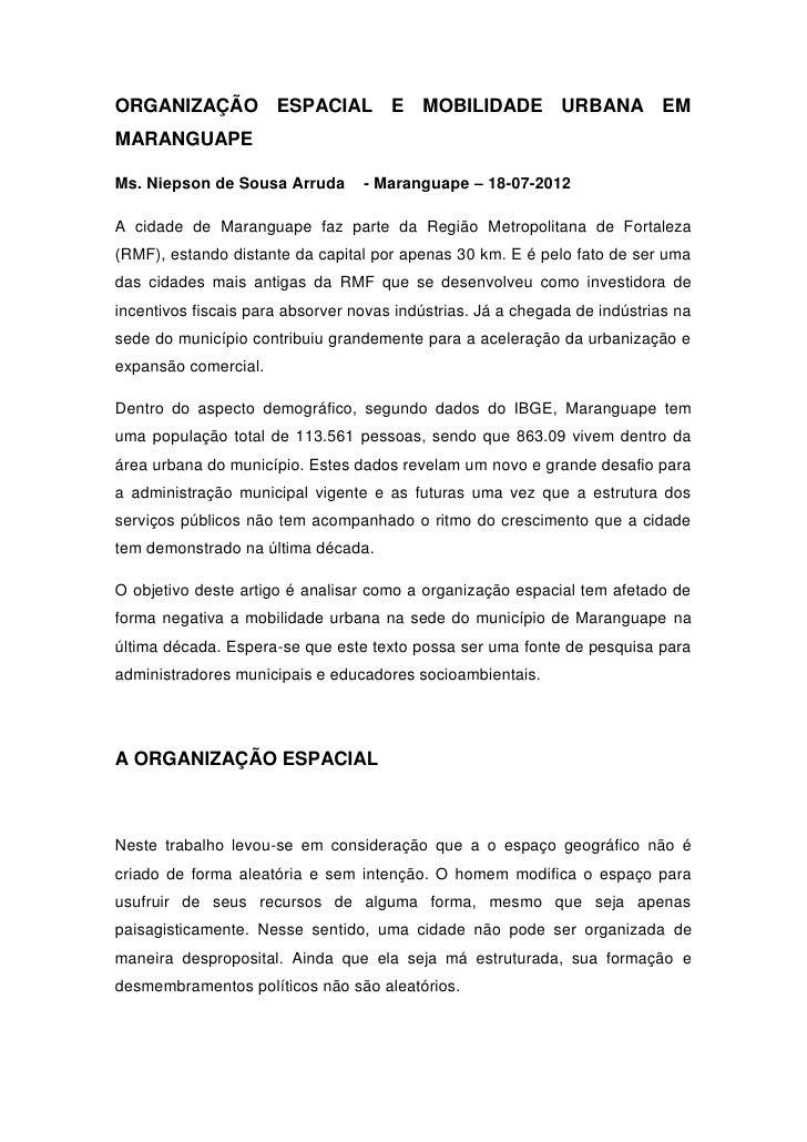 ORGANIZAÇÃO ESPACIAL E                    MOBILIDADE URBANA EMMARANGUAPEMs. Niepson de Sousa Arruda       - Maranguape – 1...