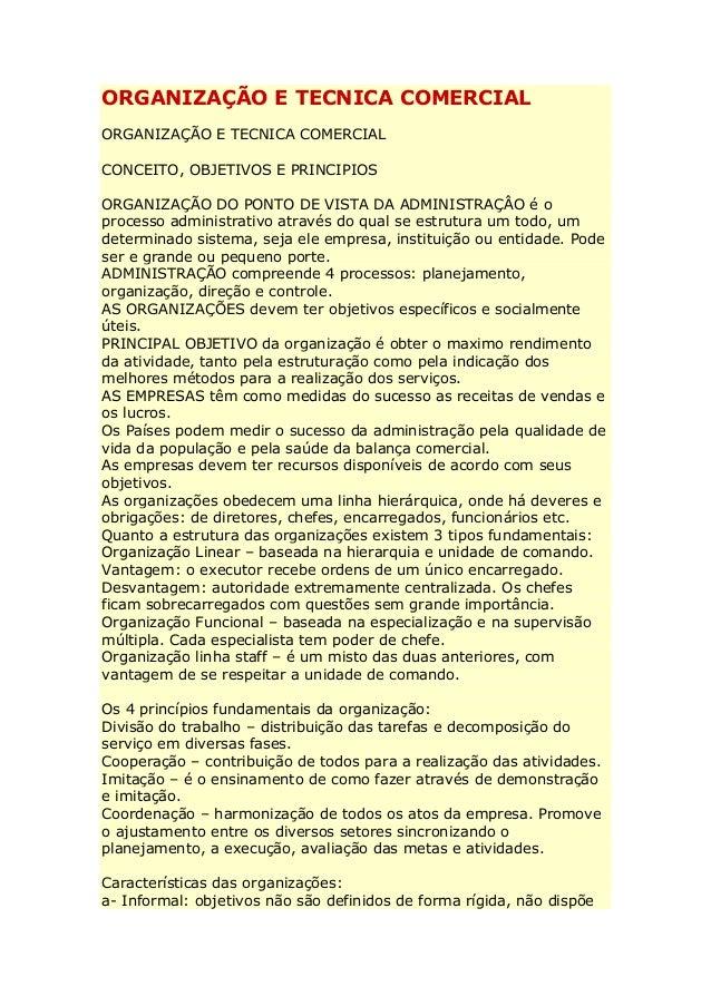 ORGANIZAÇÃO E TECNICA COMERCIAL ORGANIZAÇÃO E TECNICA COMERCIAL CONCEITO, OBJETIVOS E PRINCIPIOS ORGANIZAÇÃO DO PONTO DE V...