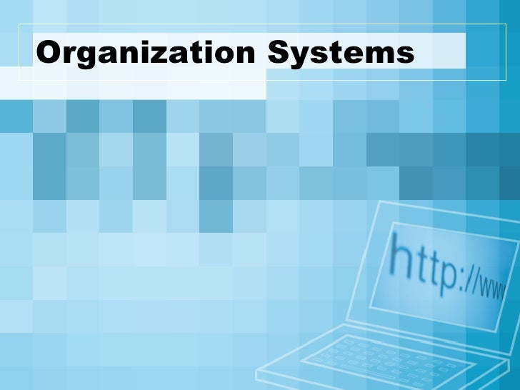 Organization Systems