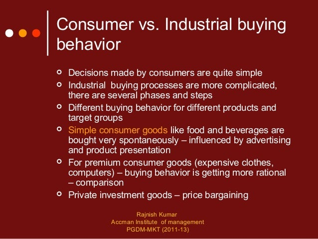 industrial buying behaviour In recent years many conceptual and methodological developments have  contributed to our understanding of industrial organizations as consumers yet  there is.