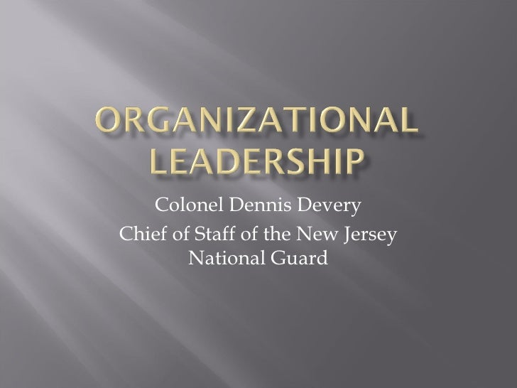 Colonel Dennis Devery Chief of Staff of the New Jersey National Guard