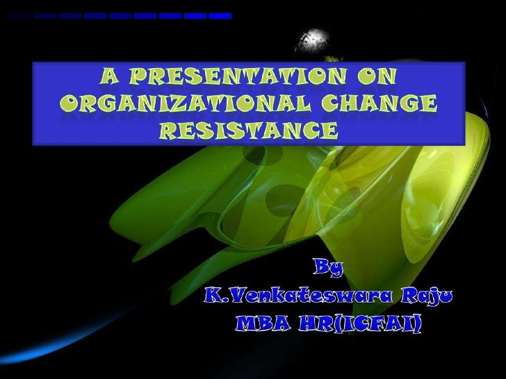 Functional Resistance:             Dysfunctional Resistance:• critically assess whether        • avoiding dealing with urg...