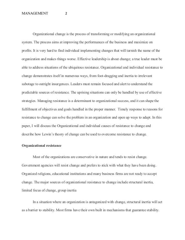 Combatting resistance to organizational change essay