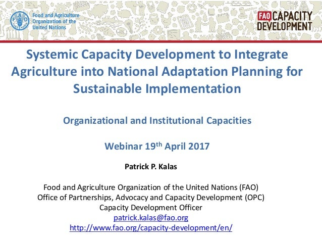 Systemic Capacity Development to Integrate Agriculture into National Adaptation Planning for Sustainable Implementation Or...