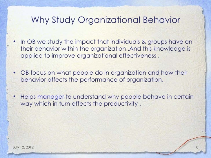 Why It Is Important To Study Organizational Behavior Essay