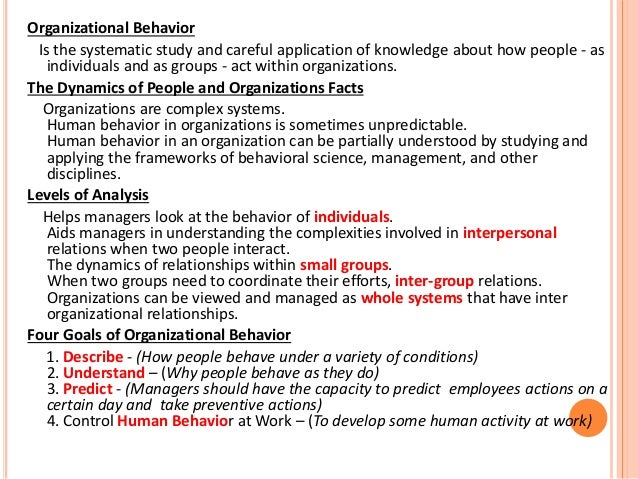 individuals in organizational behavior 3 assessing individual and group behavior in this chapter, a system model is provided to guide the assessment of individual and group behaviors and their impact on organizational effective.