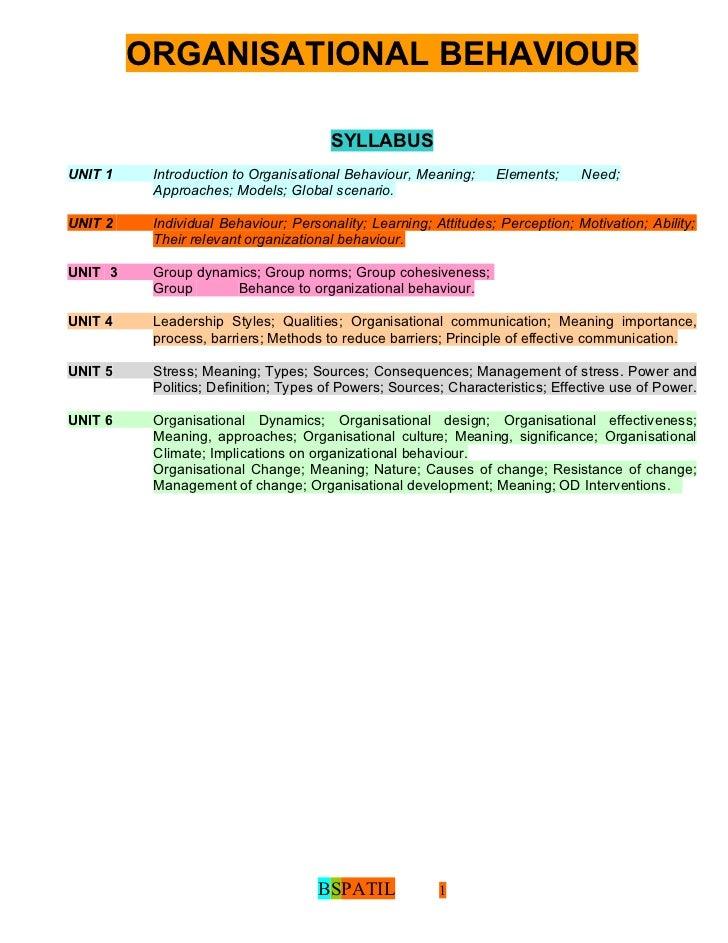 ORGANISATIONAL BEHAVIOUR                                      SYLLABUSUNIT 1    Introduction to Organisational Behaviour, ...