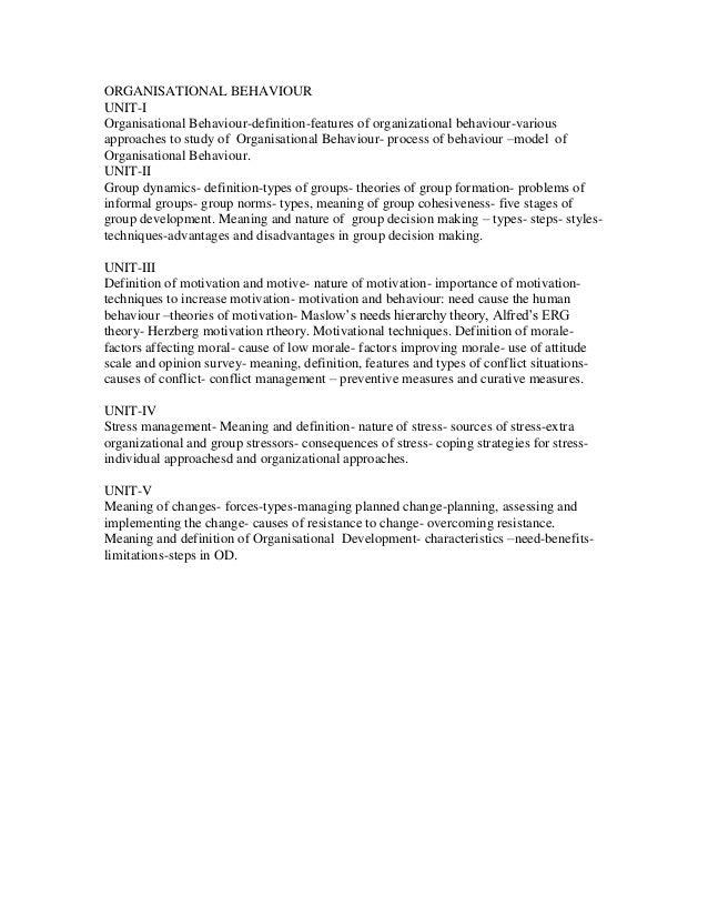 ORGANISATIONAL BEHAVIOURUNIT-IOrganisational Behaviour-definition-features of organizational behaviour-variousapproaches t...