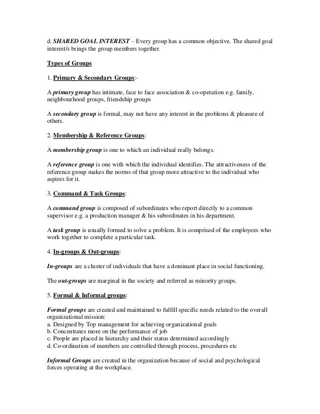 an organisation is a formal group of people with one or more shared goals essay Implementation of formal training and development programs offers several   the goal is to impart the same information to a large number of people at one time   a more experienced employee for a period of time, learning a group of  related  an organization, several common training applications can be  distinguished,.