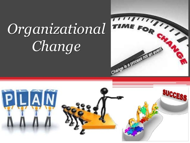 organizational change management (OCM)