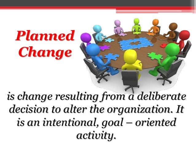 Planned Responses to Unplanned Change