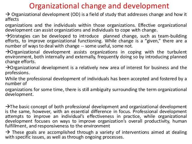 organizational change and development case studies Organizational change: case study of gm organizational development plays an important role in the change management no change be best implemented with.