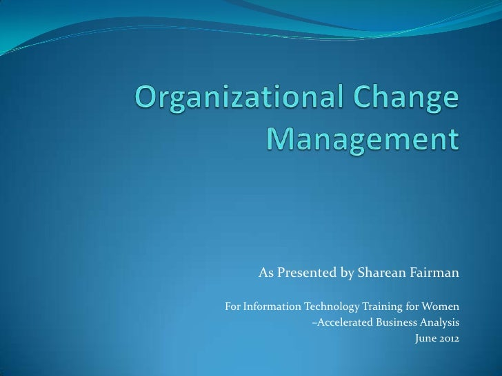 Organizational change leadership from a