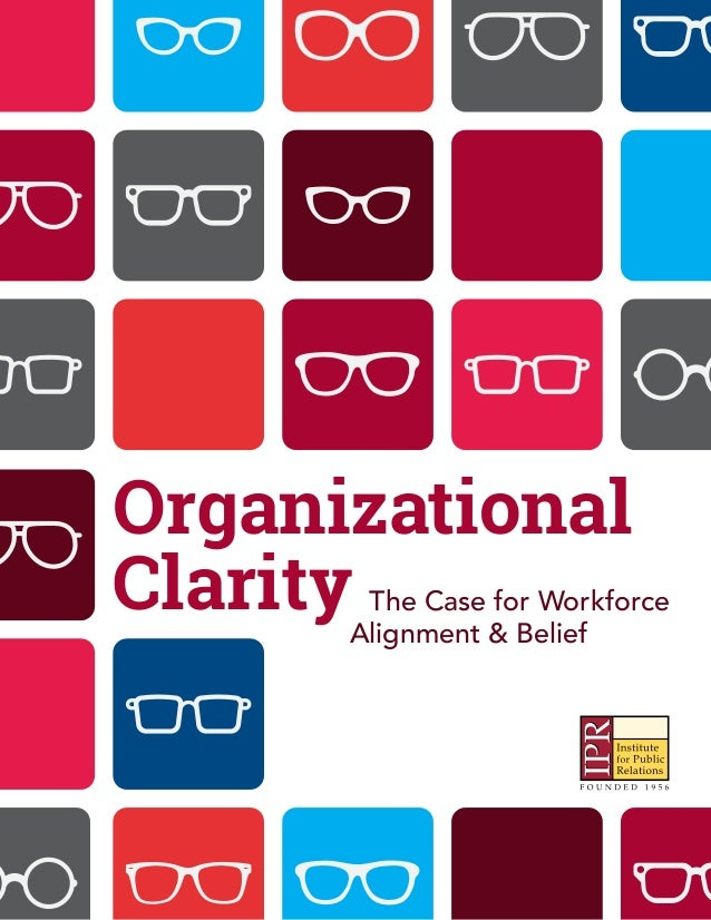The Case for Workforce Organizational ClarityAlignment & Belief