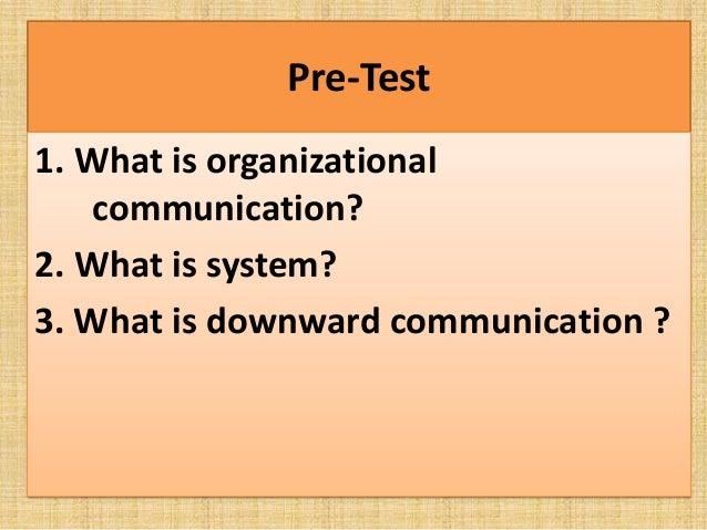 Organizational communication Slide 3