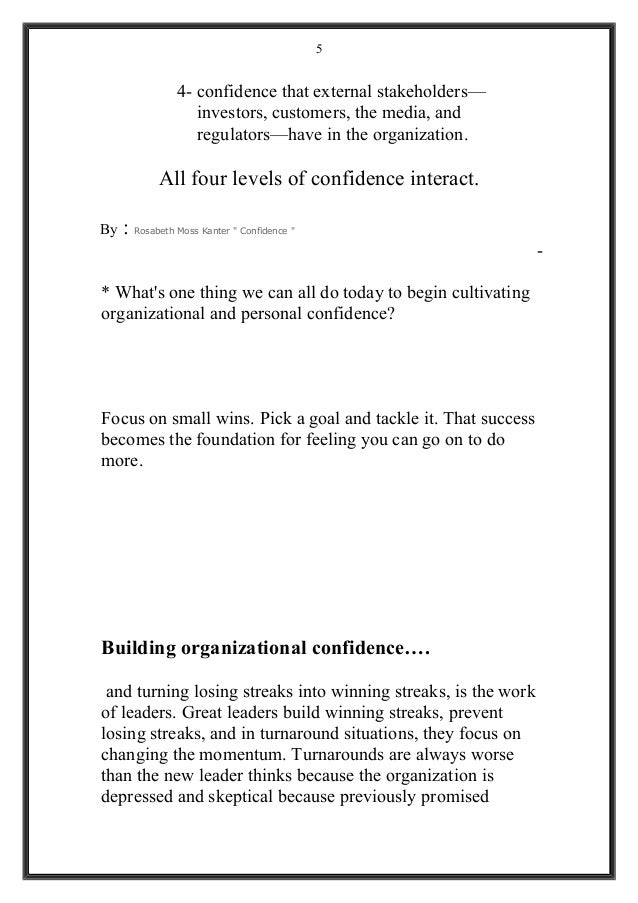 4- confidence that external stakeholders— investors, customers, the media, and regulators—have in the organization. All fo...