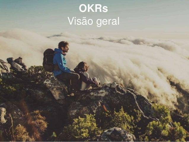 OKRs Visão geral