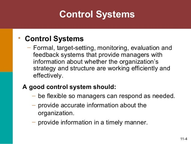 organizational control and change Organizational control and change 11-3 organizational control managers must monitor and evaluate: – is the firm efficiently converting inputs into outputs.