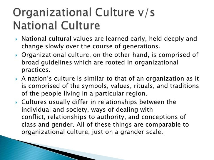 organizational culture and national culture in Relationship between national culture and organizational culture - download as pdf file (pdf), text file (txt) or read online business management.