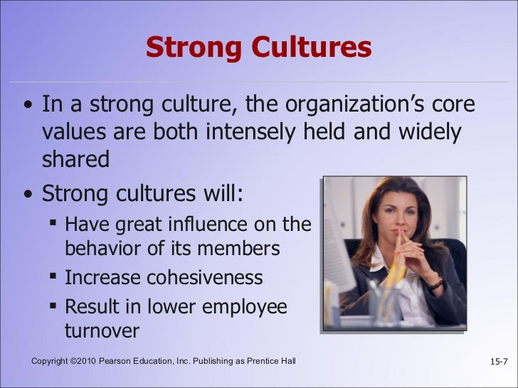 organisation need strong culture essay From the rational edge: focusing on the relationship between culture and values in a business setting, marasco starts by examining what a culture is and then explores.
