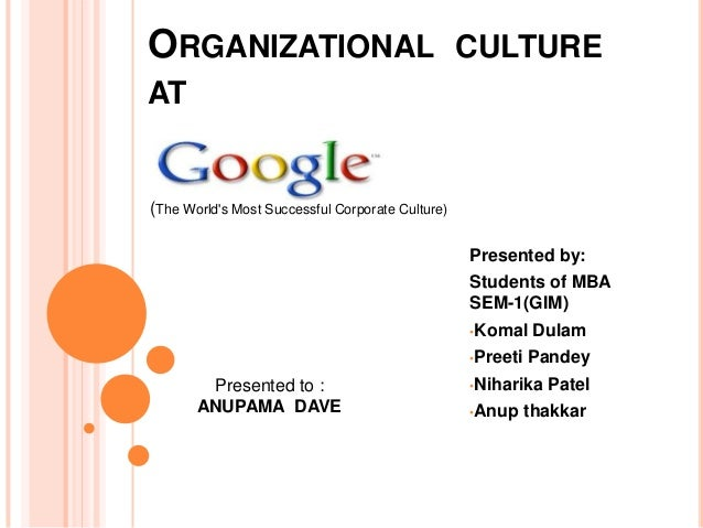 ORGANIZATIONAL CULTUREAT(The Worlds Most Successful Corporate Culture)                                                  Pr...