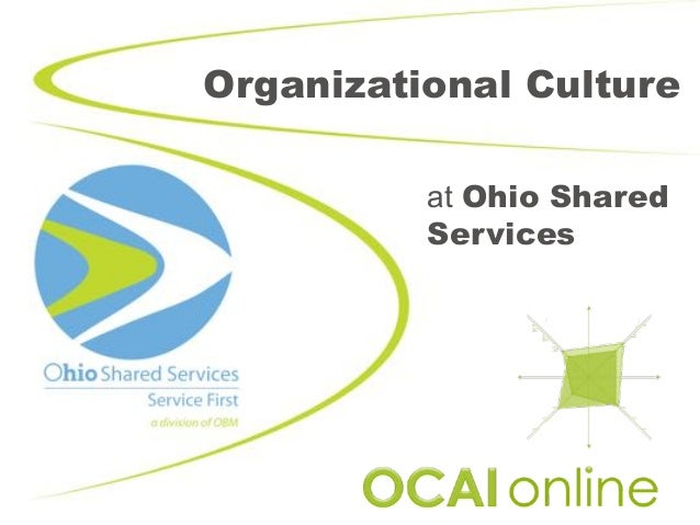 Organizational Culture at Ohio Shared Services