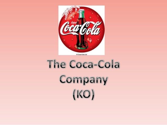 Organizational Culture of Coca-Cola Company • Prepared By: • Kazi Mashfiq Uddin Ahmed • ID: 100306003 • Department of Busi...