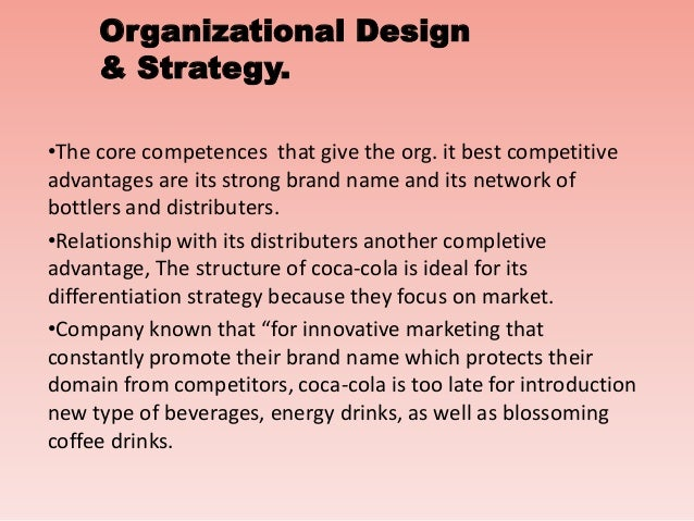 "organizational change coca cola What coca-cola's leadership changes tell us about the future of the  ""we  are moving quickly to structure our organization for faster growth."