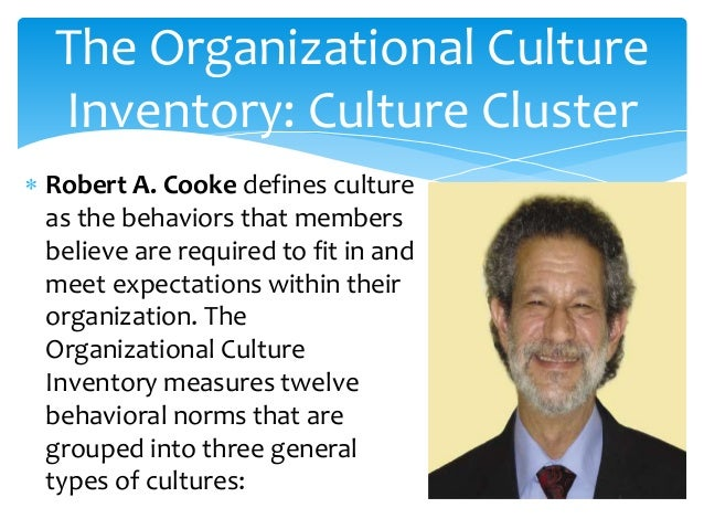 "organizational culture inventory (september 1988): p 245-273 ra cooke and jl szumal, ""using the  organizational culture inventory to understand the operating cultures."