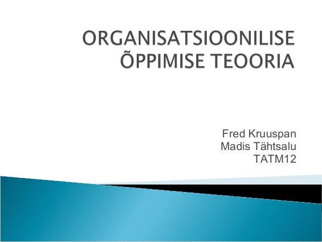 Fred Kruuspan Madis Tähtsalu TATM12