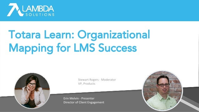 Totara Learn: Organizational Mapping for LMS Success