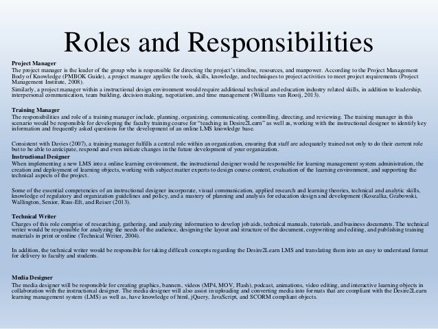 roles and responsibilities project manager the project manager is the