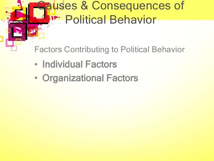 Factors influencing political behavior of individuals in the organization