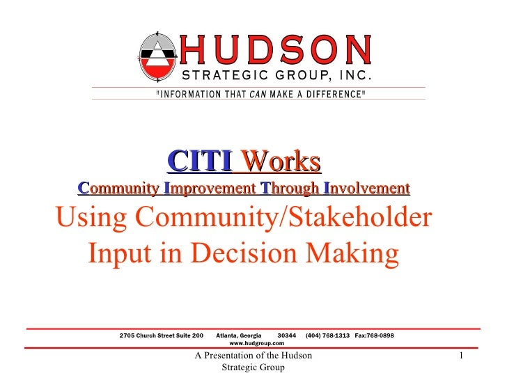 CITI Works Community Improvement Through InvolvementUsing Community/Stakeholder  Input in Decision Making      2705 Church...