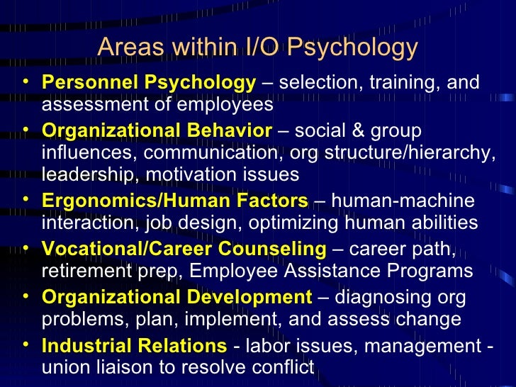 i o psychology and the union Organisational psychology (i/o psychology) in south africa, in this makes the trade union job of organising the workforce more difficult it is easier for.