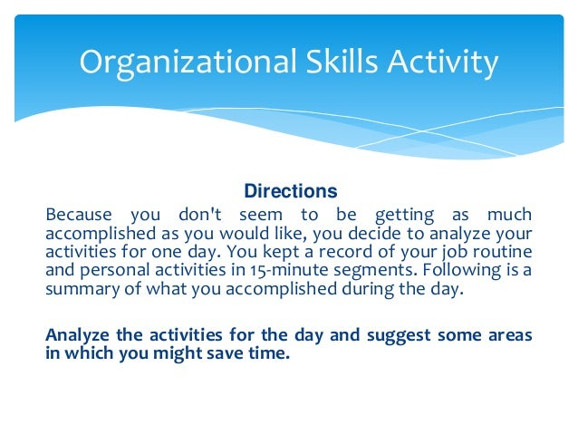 october 3 organizational skills 2 time management skills 3