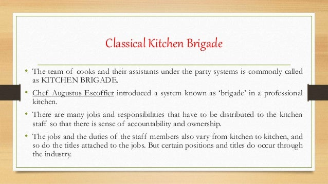 classical kitchen brigade the team of cooks and their assistants under the party systems is - Kitchen Brigade