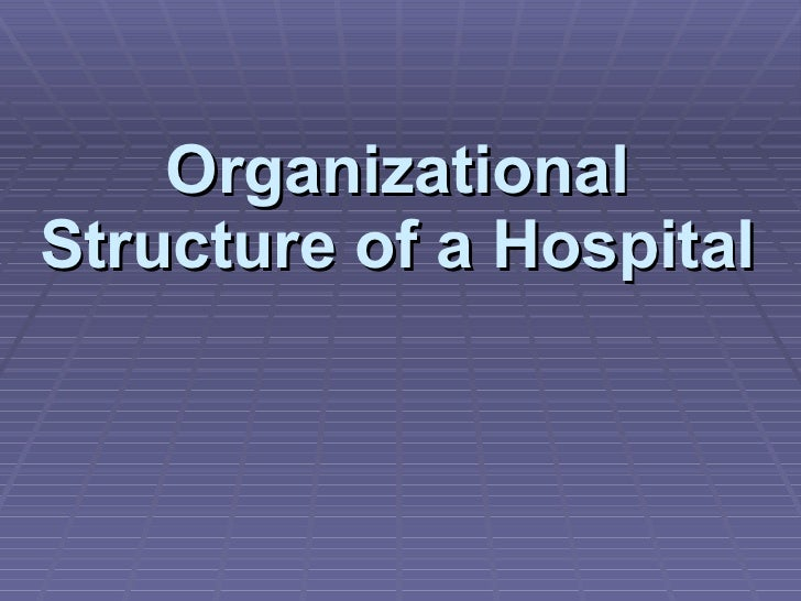 """organization structure of yashoda hospital The organization structure of a hospital can vary in infinite detail but overall it will be highly rigidly bureaucratic and hierarchical why because what it is organized around is a history of """"doctors as gods"""" and the fear of doing harm to patients this is based on equal parts legal."""