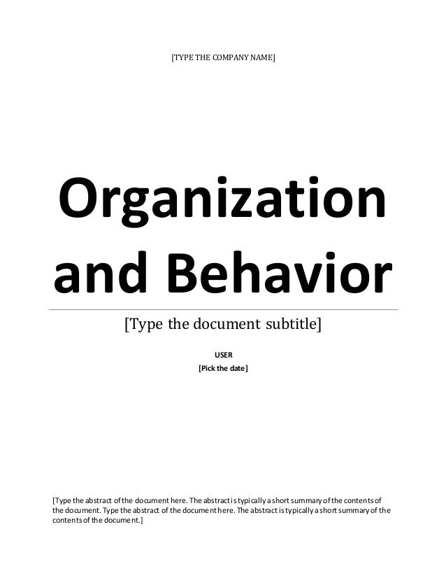 organization behavior 4 essay 46 conclusion previous next work this is a derivative of organizational behavior by a publisher who has requested that they and the original author not.