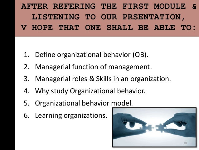 organizational bahaviour For undergraduate and graduate courses in organizational behavior help  students apply ob concepts the world's most successful organizational  behavior.