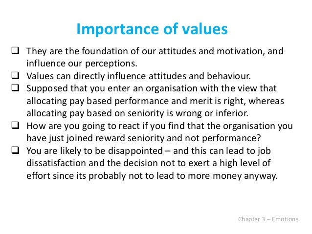 organisational behaviour importance in business of values Understand why organizational culture is important  contrast this company to a  second organization where employees dress more casually  culture, or shared  values within the organization, may be related to increased performance.