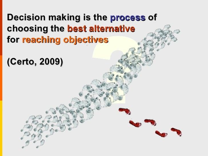 Organization behavior   decision making Slide 3