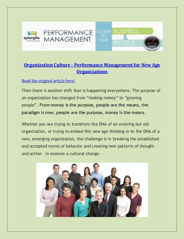 Organization Culture - Performance Management for New Age Organizations Read the original article here! Then there is anot...